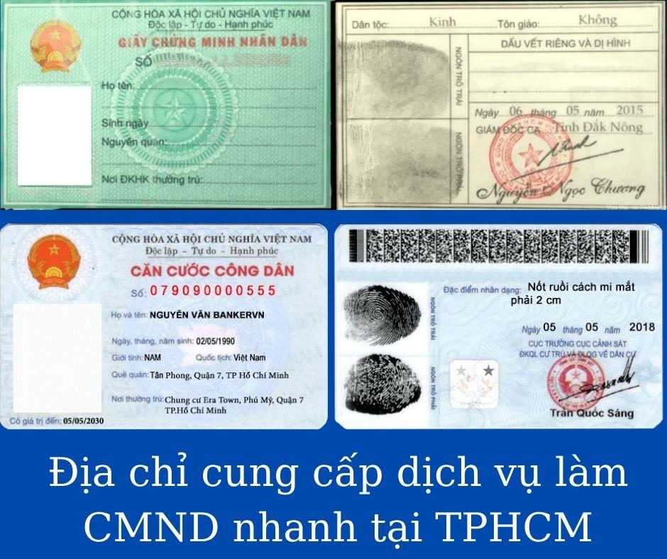 Địa chỉ cung cấp dịch vụ làm CMND nhanh tại TPHCM